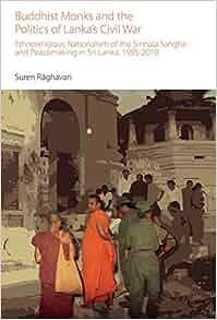 of Lanka's Civil War: Ethnoreligious Nationalism of the Sinhala