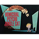 Homicidal Psycho Jungle Cat: A Calvin and Hobbes Collection (Volume 13)