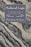 Medieval Logic: An Outline of Its Development from 1250 to c. 1400