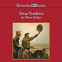 Texas Vendetta Audiobook by Elmer Kelton Narrated by Jonathan Davis