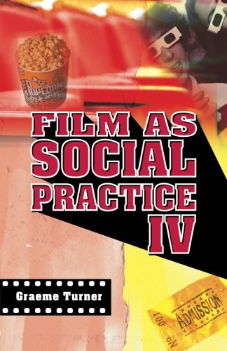 Film as Social Practice IV (Studies in Culture and Communication)