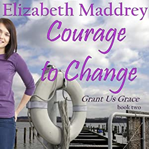 Courage to Change Audiobook