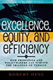 Excellence, Equity, and Efficiency, Robert Hess, 1578862027