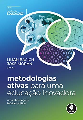 Metodologias Ativas para Educação Inovadora