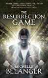 The Resurrection Game: Conspiracy of Angels 3