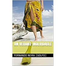 Un verano inolvidable (Spanish Edition)