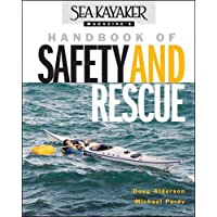 Sea Kayaker Magazine's Handbook of Safety and Rescue