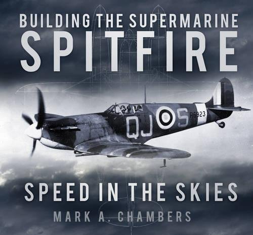 Building the Supermarine Spitfire: Speed in the -
