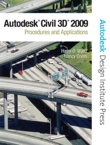 AutoCAD Civil 3D 2009: Procedures and Applications