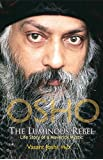 Osho, the Luminous Rebel: Life Story of a Maverick Mystic
