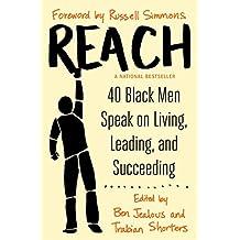 Reach: 40 Black Men Speak on Living, Leading, and Succeeding