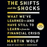 The Shifts and the Shocks: What We've Learned and Have Still to Learn - from the Financial Crisis: Library Edition