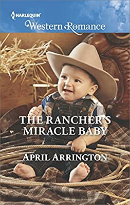 The Rancher's Miracle Baby (Men of Raintree Ranch)