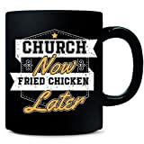 CHURCH Now FRIED CHICKEN Later - Mug offers