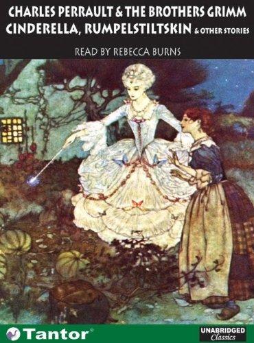 Cinderella, Rumpelstiltskin and Other Stories