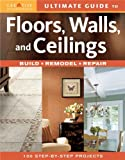 Floors, Walls, and Ceilings, Editors of Creative Homeowner, 1580113427