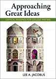 Approaching Great Ideas: Critical Readings for College Writers