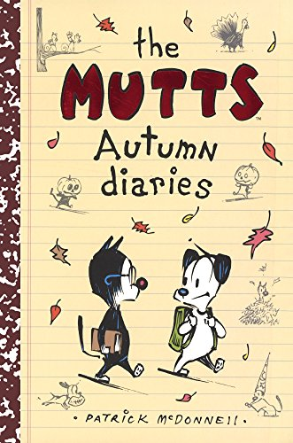 The Mutts Autumn Diaries (Turtleback School & Library Binding Edition) (Mutts Kids)