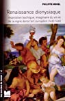 Renaissance dionysiaque par Morel