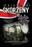 Objetivo Skorzeny: El enigma del líder nazi que acabó sus días en España (Novela histórica)