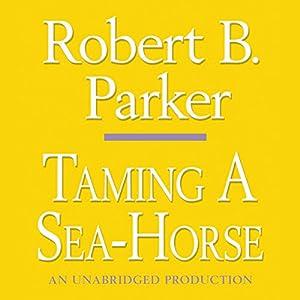 Taming a Sea-Horse Audiobook