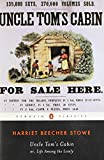 Uncle Tom's Cabin: Or, Life Among the Lowly (Penguin American Library)