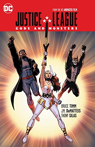 Price comparison product image Justice League: Gods and Monsters: From the Hit Animated Film