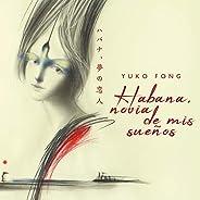 Habana, novia de mis sueños