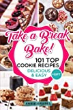 img - for 101 Top Cookie Recipes: Delicious & Easy + FREE GIFT (Cookie Cookbook, Best Cookie Recipes, Sugar Cookie Recipe, Chocolate Cookie Recipe, Holiday Cookies, Cookie Recipe Book, Baking Tips) book / textbook / text book