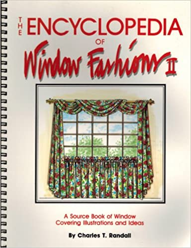 The Encyclopedia Of Window Fashions Amazon Charles T