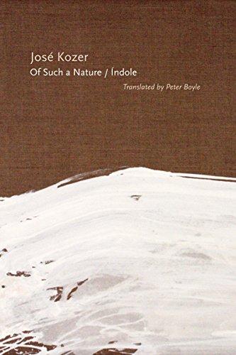 Of Such a Nature/Índole