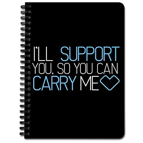 Amazon com : I'll Support You, So You Can Carry Me <3 BLUE