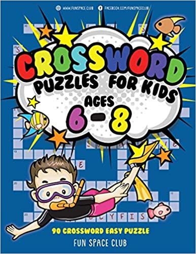 Crossword Puzzles for Kids Ages 6 - 8: 90 Crossword Easy