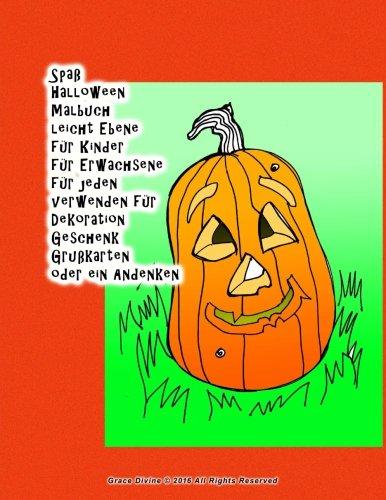 Spaß Halloween Malbuch leicht Ebene für Kinder für Erwachsene für jeden verwenden für Dekoration Geschenk Grußkarten oder ein Andenken (German -