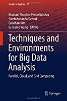 Techniques and Environments for Big Data Analysis: Parallel, Cloud, and Grid Computing Front Cover