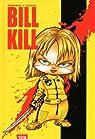 Bill Kill par Enrique V. Vegas