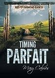 Timing Parfait (Dans Les Temps) (French Edition)