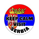 Keep Calm Visit Serbia Flag Car Sticker Sign - Decal Bumper Sign