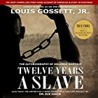 Twelve Years a Slave Audiobook by Solomon Northup Narrated by Louis Gossett Jr.
