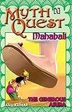 Mahabali: The Generous Asura (MythQuest) by Anu Kumar (1960-01-01)