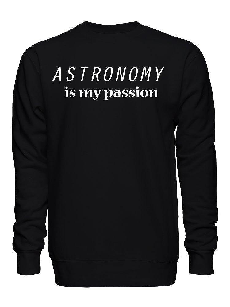 graphke Astronomy is My Passion Unisex Crew Neck Sweatshirt