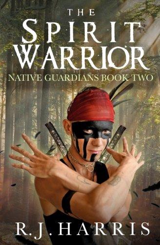 The Spirit Warrior (Native Guardians) (Volume 2)