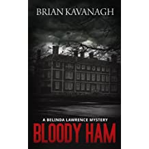 Bloody Ham: A Belinda Lawrence Mystery