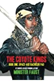 The Coyote Kings, Book One: Space-Age Bachelor Pad (Volume 1)
