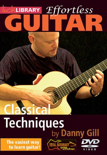 Effortless Classical Techniques For Guitar Dvd Guitar Lick Library