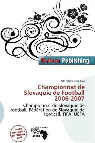 En ligne téléchargement gratuit Championnat de Slovaquie de Football 2006-2007 epub, pdf