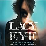 Lacy Eye | Jessica Treadway