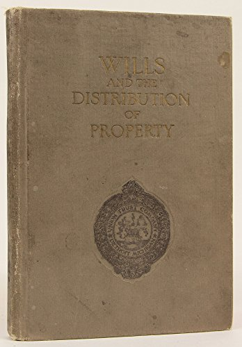 Wills and the Distribution of Property