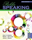 Public Speaking : Choices for Effective Results, Makay, John and Butland, Mark, 1465232699