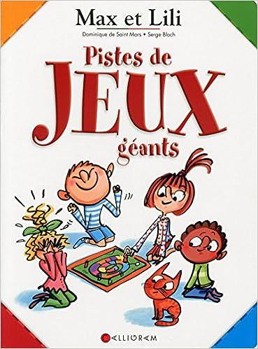 Max Et Lili Piste De Jeux Geants 9782884806657 Amazon